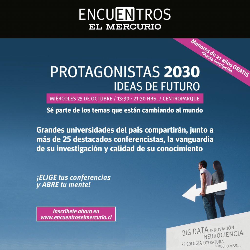 Afiche del Encuentro Protagonistas 2030.